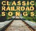 Classic Railroad Songs